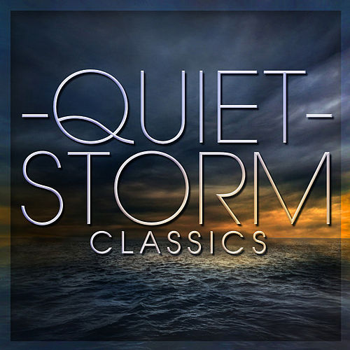 Quiet Storm Classics by Various Artists