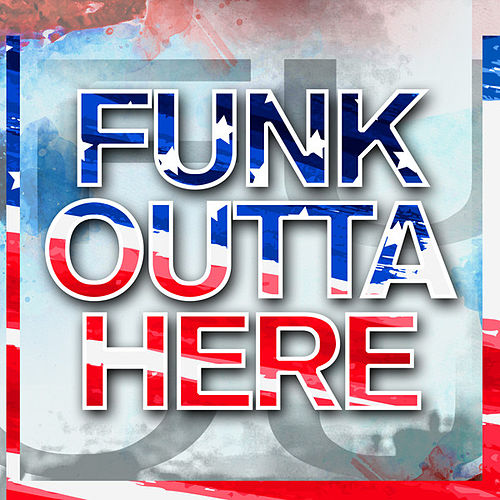 Funk Outta Here by Various Artists