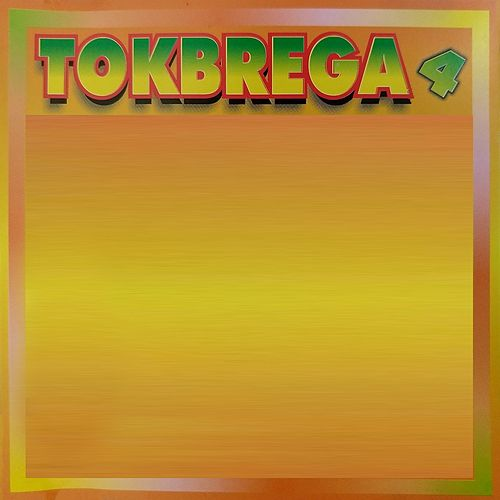 Tokbrega, Vol. 4 by Various Artists