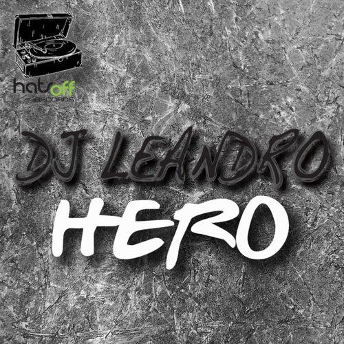 Hero by DJ Leandro
