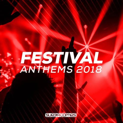 Festival Anthems 2018 - EP von Various Artists