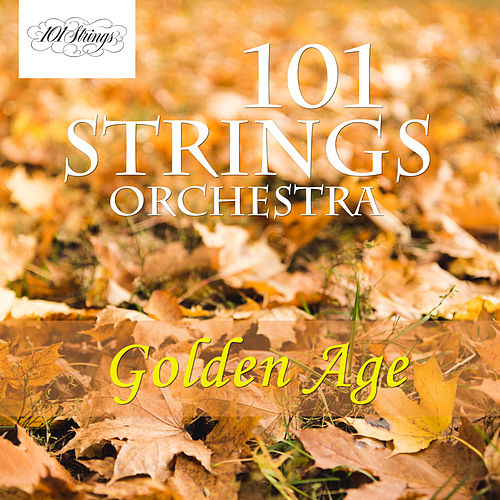 Golden Age de 101 Strings Orchestra