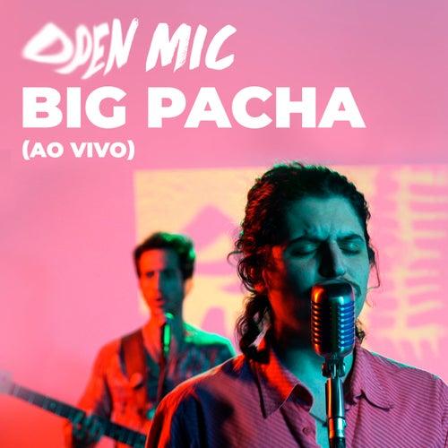 Open Mic (Ao Vivo) de Big Pacha