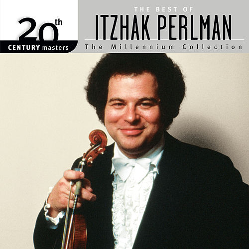 Best Of/20th Century by Itzhak Perlman