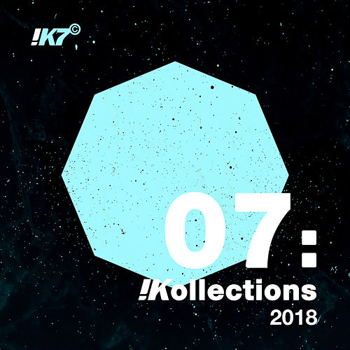 !Kollections 07: 2018 de Various Artists