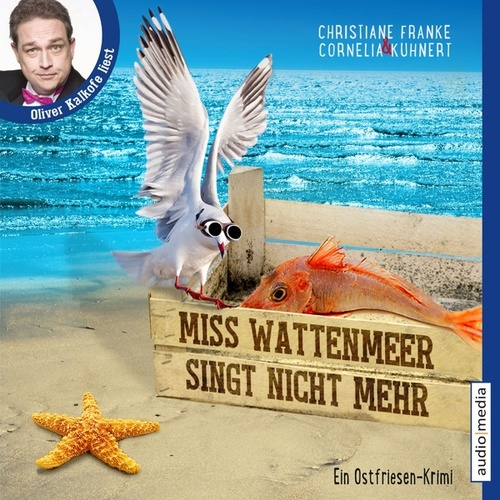 Miss Wattenmeer singt nicht mehr von Christiane Franke