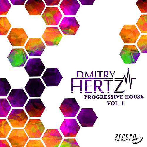 Progressive House, Vol. 1 - EP de Dmitry Hertz