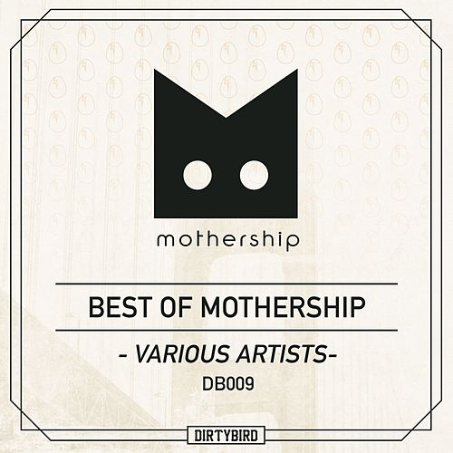 Best Of Mothership - EP de Various Artists