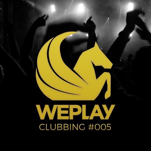 WePlay Clubbing #005 von Various Artists