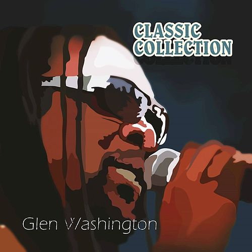 Glen Washington Classic Collection by Glen Washington