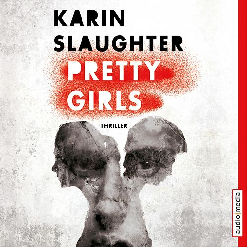 Pretty Girls von Karin Slaughter