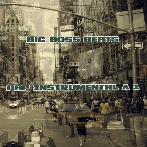 Rap Instrumental A 1 de Big Boss Beats
