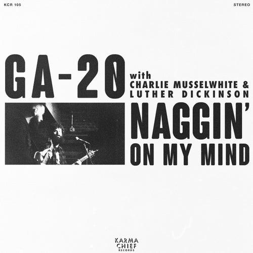 Naggin' On My Mind by Ga-20