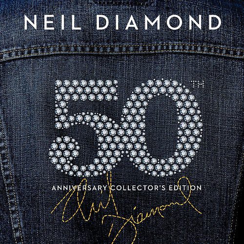 50th Anniversary Collector's Edition de Neil Diamond
