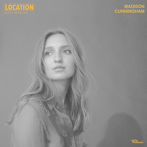 Location (Solo Version) de Madison Cunningham
