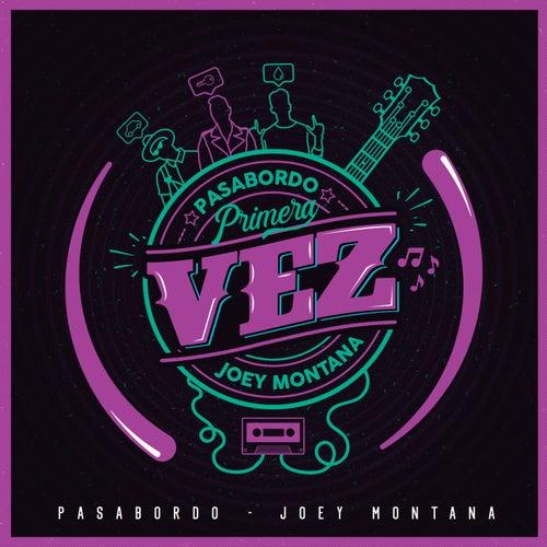 Primera Vez by Pasabordo