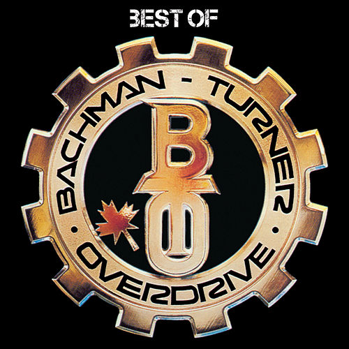 Best Of by Bachman-Turner Overdrive