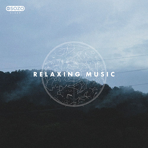 Relaxing Music de SOZO Sleep