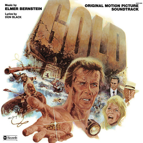 Gold (Original Motion Picture Soundtrack) by Elmer Bernstein