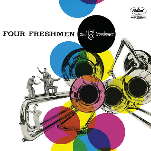 Four Freshmen And 5 Trombones by Benny Goodman