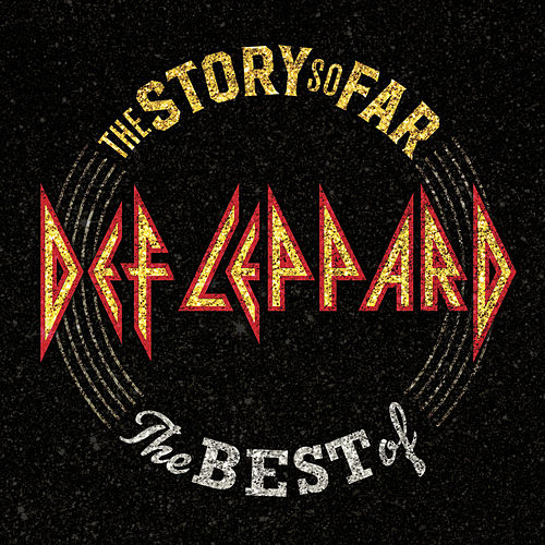 The Story So Far: The Best Of Def Leppard by Def Leppard