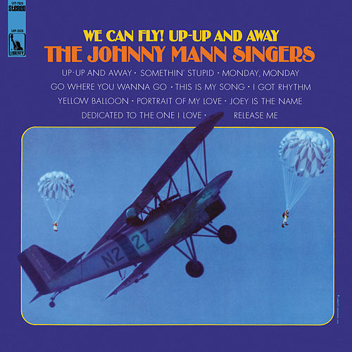 We Can Fly! Up-Up And Away de The Johnny Mann Singers