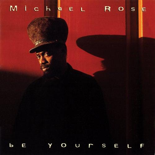 Be Yourself de Michael Rose