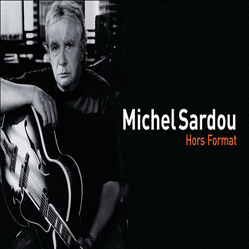 Hors Format by Michel Sardou