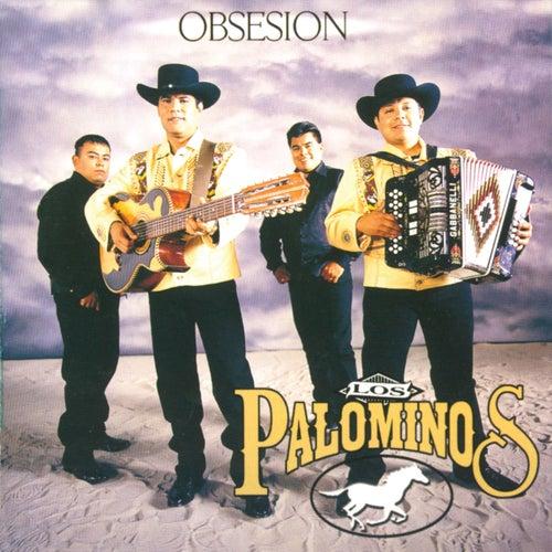 Obsesion de Los Palominos