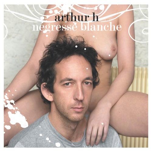 Négresse Blanche de Arthur H
