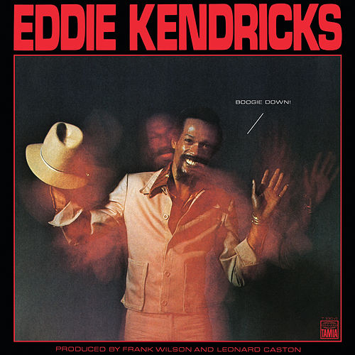 Boogie Down by Eddie Kendricks