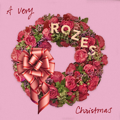 A Very ROZES Christmas by ROZES