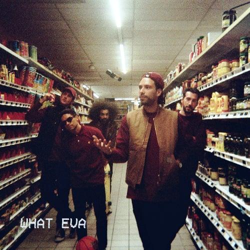 What Eva by La Fine Equipe