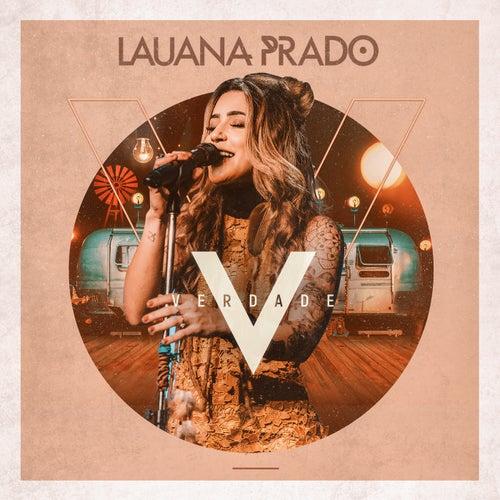 Verdade (Ao Vivo) de Lauana Prado