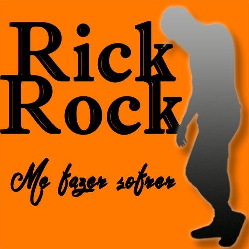 Me fazer sofrer von Rick Rock