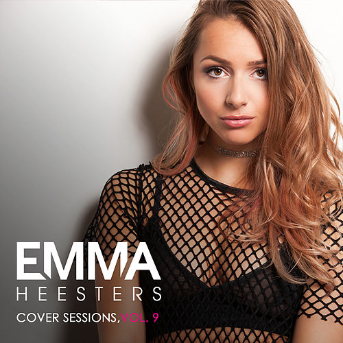 Cover Sessions, Vol. 9 de Emma Heesters
