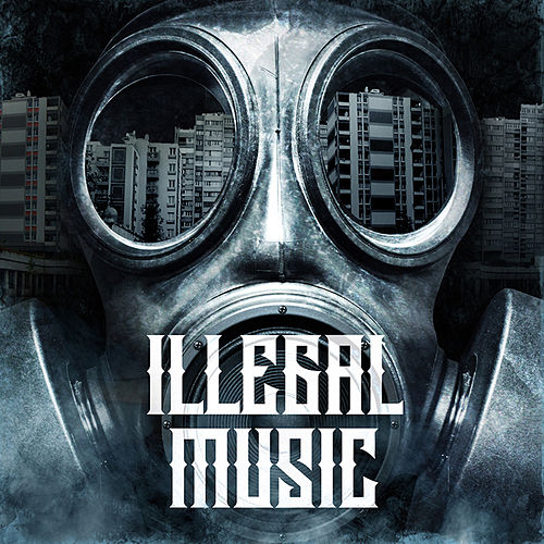 Illegal music de Various Artists