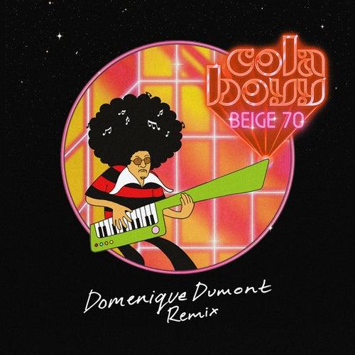 Beige 70 (Domenique Dumont Bilingual Remix) by Cola Boyy