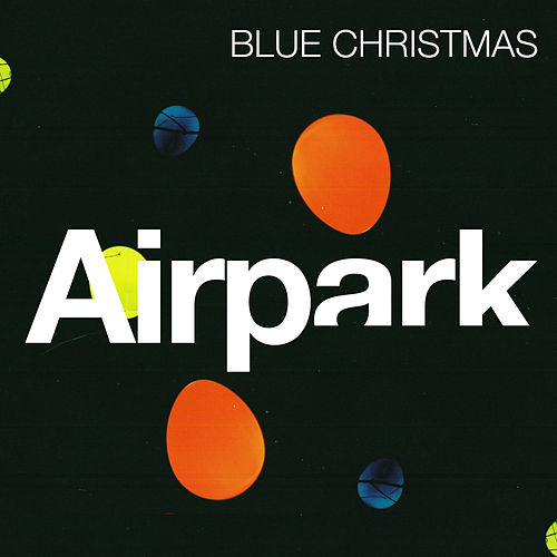 Blue Christmas by Airpark