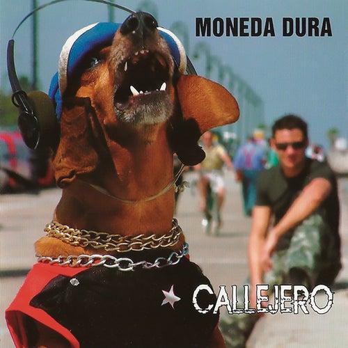 Callejero (Remasterizado) de Moneda Dura