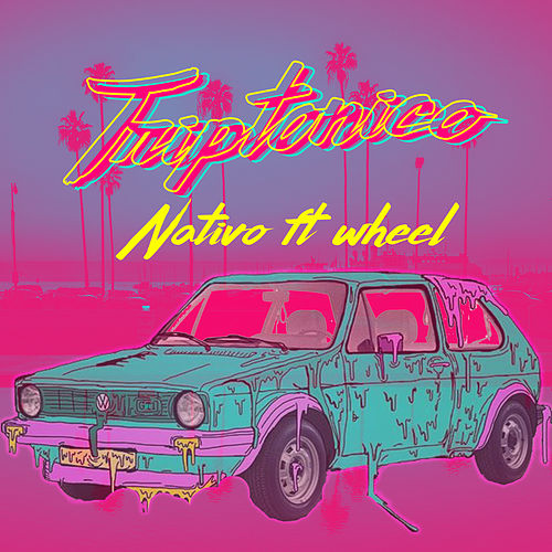 Triptonico von Nativo