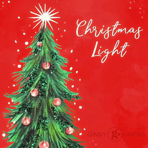 Christmas Light by Ginny Owens