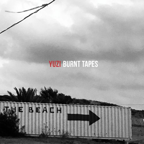 Yuzi by The Burnt Tapes