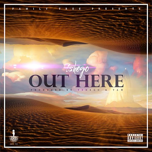 Out Here by Tshego