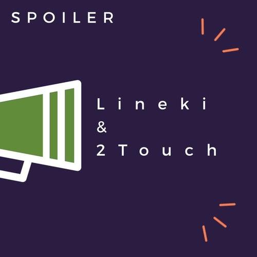 Spoiler de Lineki