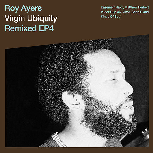 Virgin Ubiquity: Remixed EP 4 de Roy Ayers