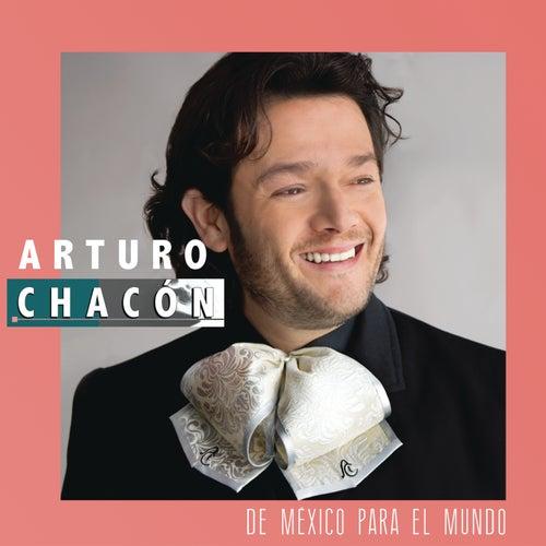 De México Para el Mundo von Arturo Chacón
