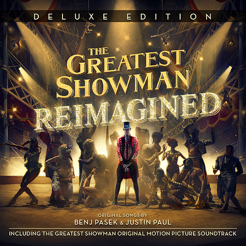 The Greatest Showman: Reimagined (Deluxe for France) de Various Artists