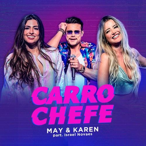 Carro Chefe de May & Karen