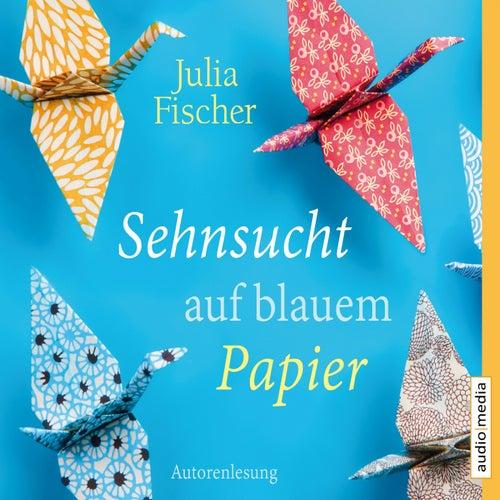 Sehnsucht auf blauem Papier von Julia Fischer